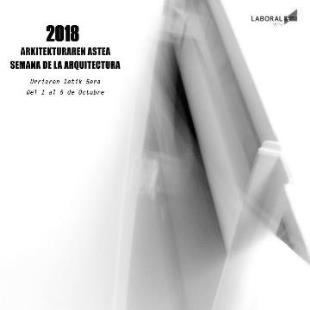 CARTEL SEMANA DE LA ARQUITECTURA 2018